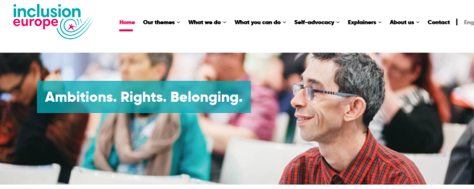 Screenshot of the website of Inclusion Europe, containing the logo, a smiling man with disabilities and the slogan: 'Ambitions. Rights. Belonging.'